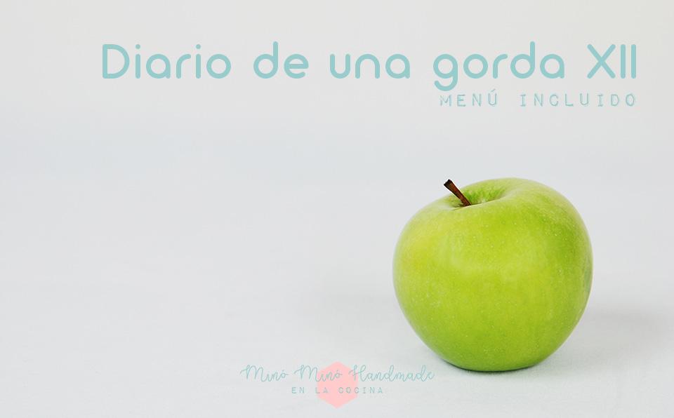 Diario de una gorda XII
